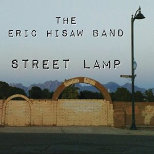 Eric Hisaw Band - Street Lamp